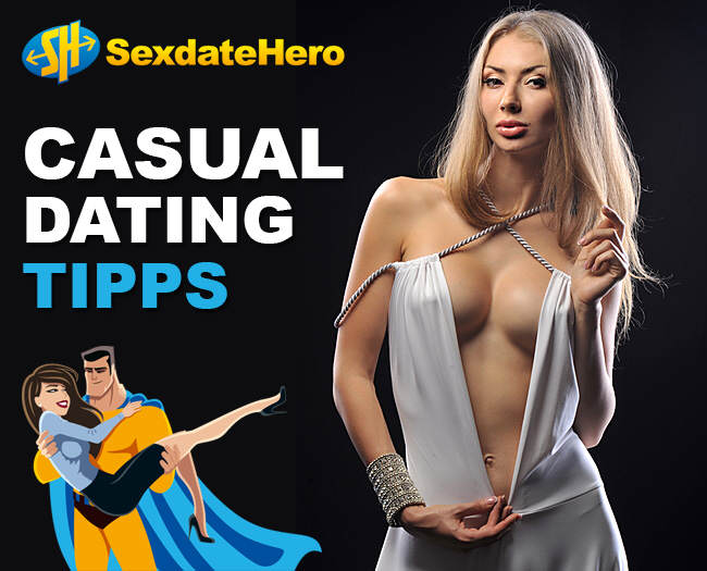 Casual Dating Tipps